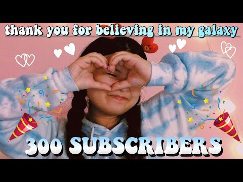 thank-you-for-300-subscribers!!!!!-//-just-a-little-message-for-you-♡♡
