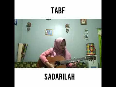 TABF -  Sadarilah💕