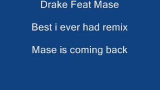 Drake Feat Mase Best I Ever Had