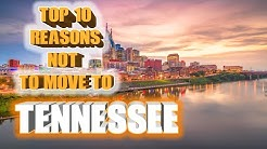 Top 10 reasons NOT to move to Tennessee. Don't go to Memphis.