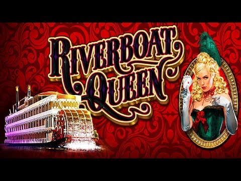 Riverboat Queen Slot - NICE SESSION, ALL BONUS FEATURES!