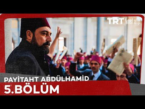 Payitaht Abdülhamid - Payitaht Abdülhamid 5.Bölüm Tek Parça HD İzle