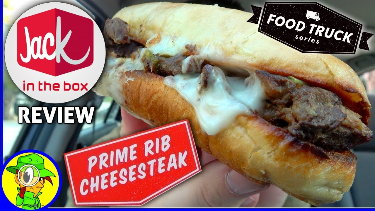 jack in the box® | prime rib cheesesteak | food review