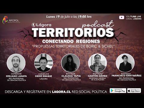 Podcast Territorio - Hoy Programa Territorial de Boric & Sichel