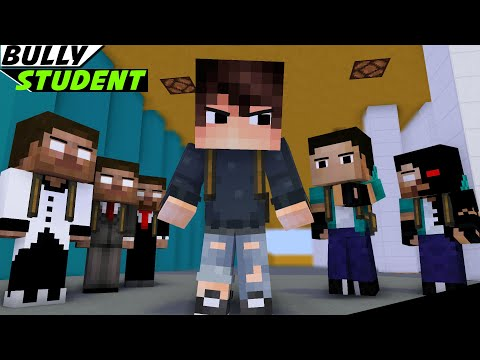 BULLY STUDENT BECAME GOOD (WITH THE HELP OF XDJAMES) - MINECRAFT ANIMATION MONSTER SCHOOL
