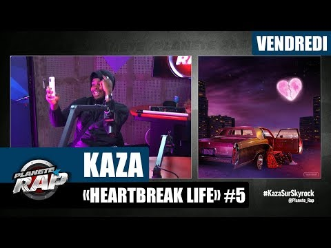 Youtube: Planète Rap – Kaza « HEARTBREAK LIFE » #Vendredi
