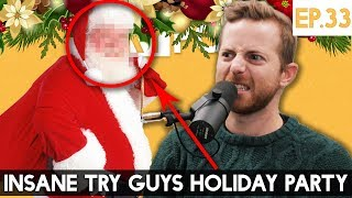INSANE Try Guys Holiday Party - The TryPod Ep. 33