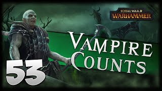BREAKING BORDERS! Total War: Warhammer - Vampire Counts Campaign #53