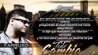 """Farruko Ft Gotay """"Todo Cambio"""" (con letra) Nuevo reggaeton 2012"""