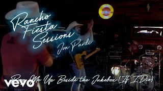 Смотреть клип Jon Pardi - Prop Me Up Beside The Jukebox