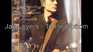 Watch Jan Leyers To The Bottom video