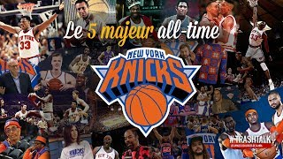 New York : le 5 majeur all-time des Knicks