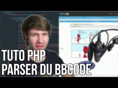 TUTO PHP - PARSER DU BBCODE