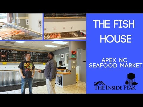 The Fish House | Apex, NC Seafood Market | The Inside Peak