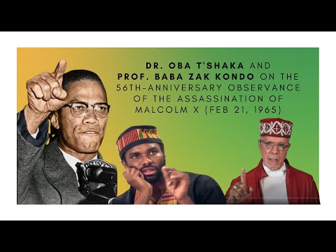 56th Anniversary Conversation on the Assassination of Malcolm X | 19 Feb 2021