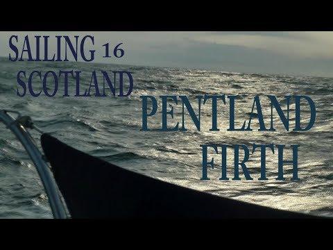 Keepturningleft season 8 film 16 sailing across the Pentland Firth with Dylan Winter