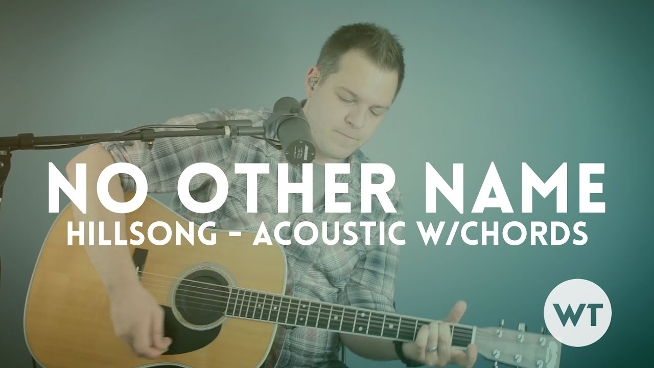 No Other Name   Hillsong   acoustic w/Chords includes click track and  charts