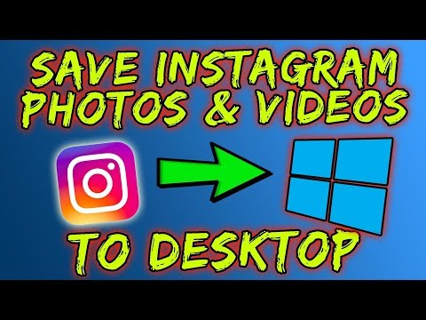 How To Download / Save Video From Instagram To PC - 2018
