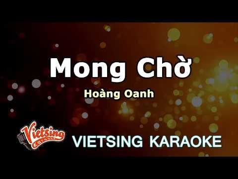 Mong Chờ - Hoang Oanh - Vietsing Karaoke