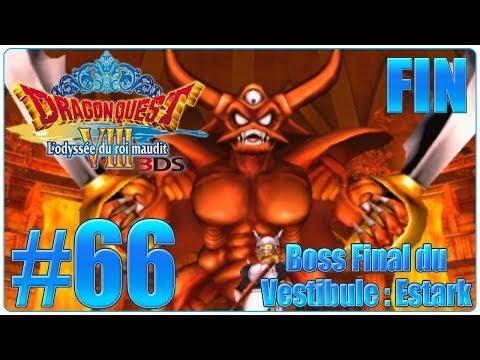 Let's Play Dragon Quest 8 3DS : L'odyssée du Roi Maudit FR FIN  Boss final du Vestibule Estark !