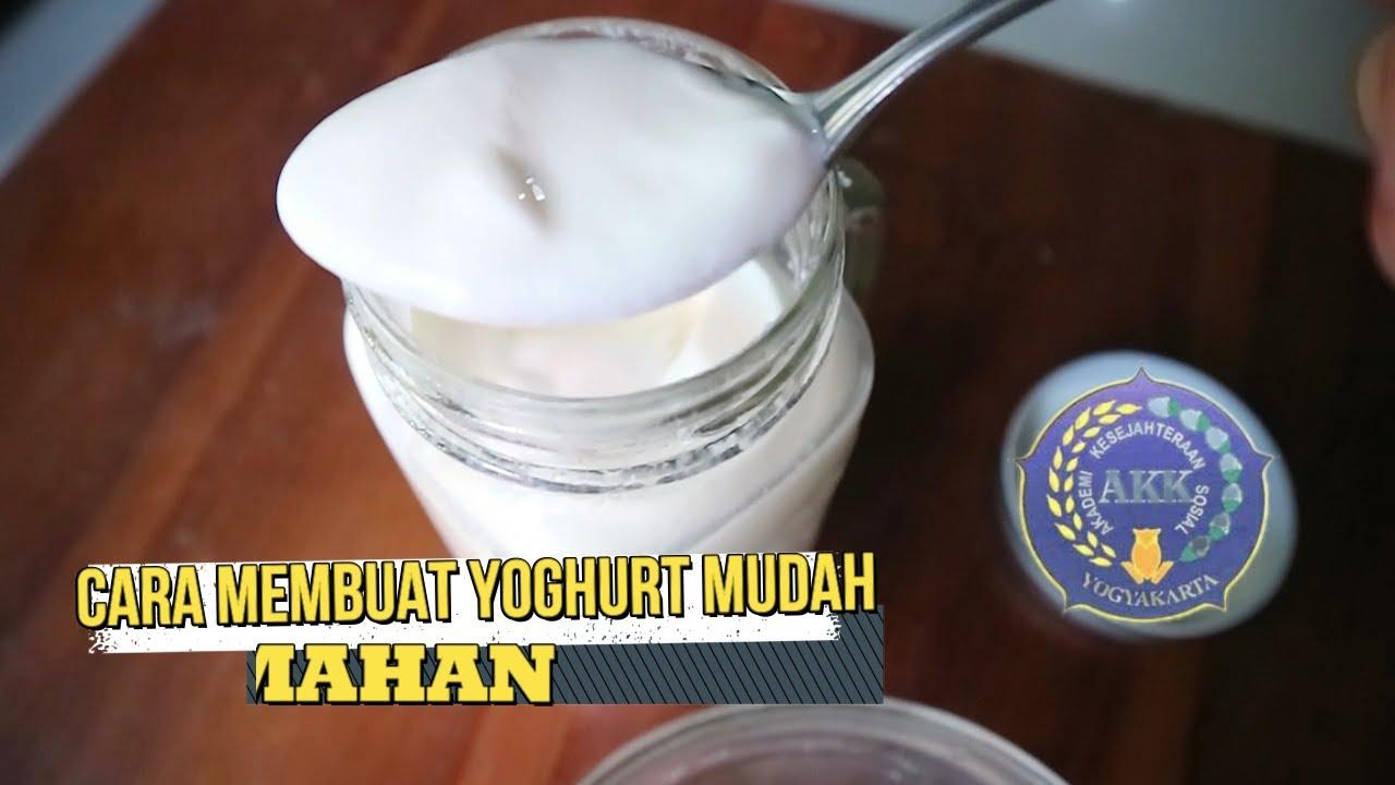 CARA MEMBUAT YOGHURT MUDAH - YouTube