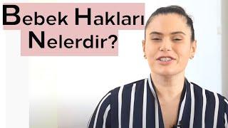 Bebek Hakları Nelerdir? - Pedagog Gözde Erdoğan