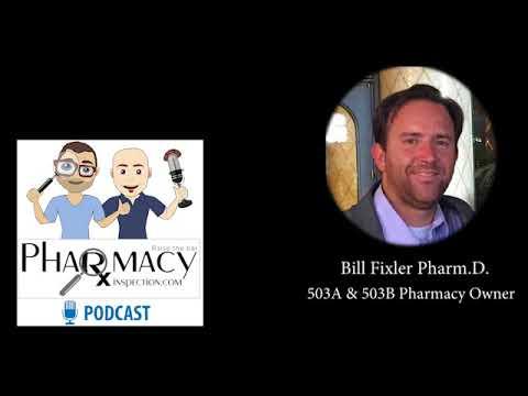 Pharmacy Inspection Podcast Episode 6 - Bill Fixler