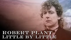Robert Plant - 'Little By Little'  - Official Music Video [HD REMASTERED]