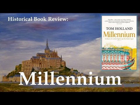 Millennium by Tom Holland - Historical Book Review