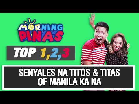 "TOP 123: ""Senyales na 'titos and titas of Manila' ka na"" w/ Maki Rena & Rico Romantico"