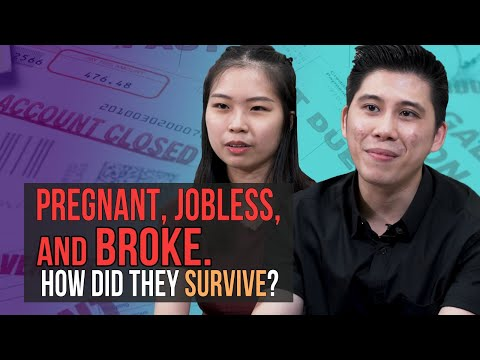 Pregnant, Jobless and Broke. How did they survive?