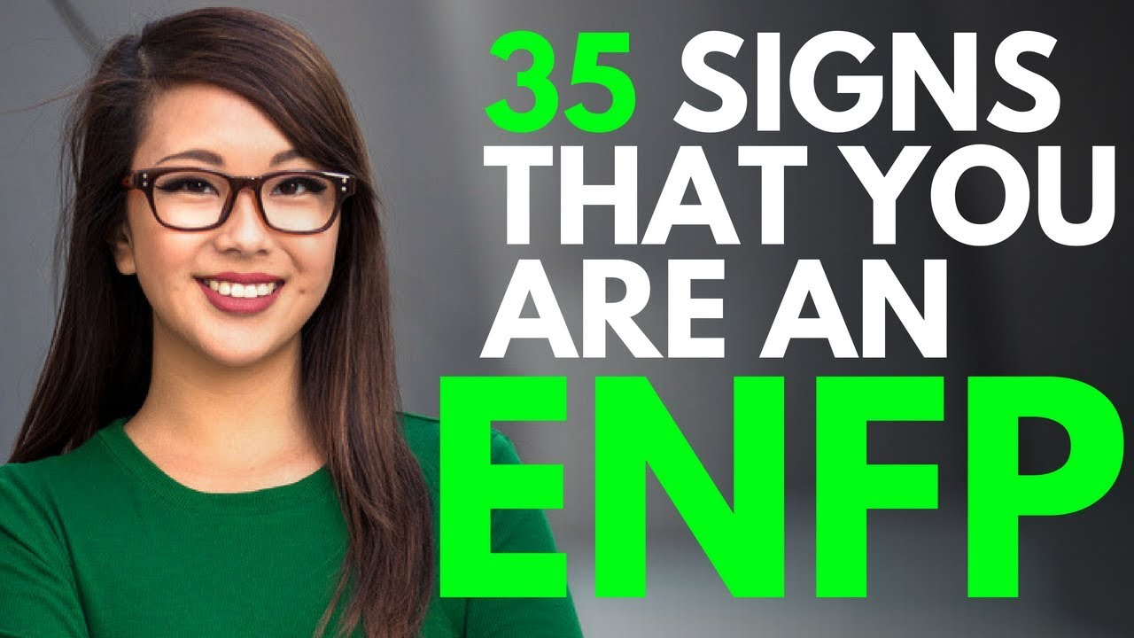 35 Signs you're an ENFP personality Type