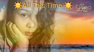 ALL THIS TIME Lyrics / Six Part Invention