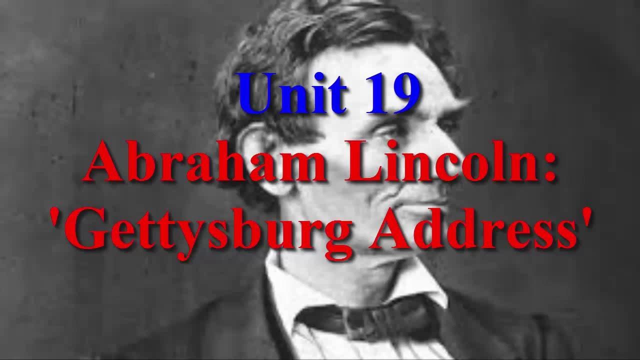Unit 19 Abraham Lincoln Gettysburg Address   Learn English via Listening Level 5