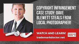 Copyright Infringement Case Study: Dave Blewett Steals From Local Photographer!