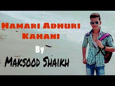 Hamari adhuri kahani   Phone ringtone   Maksood shaikh & New ringtone ringtone 2018