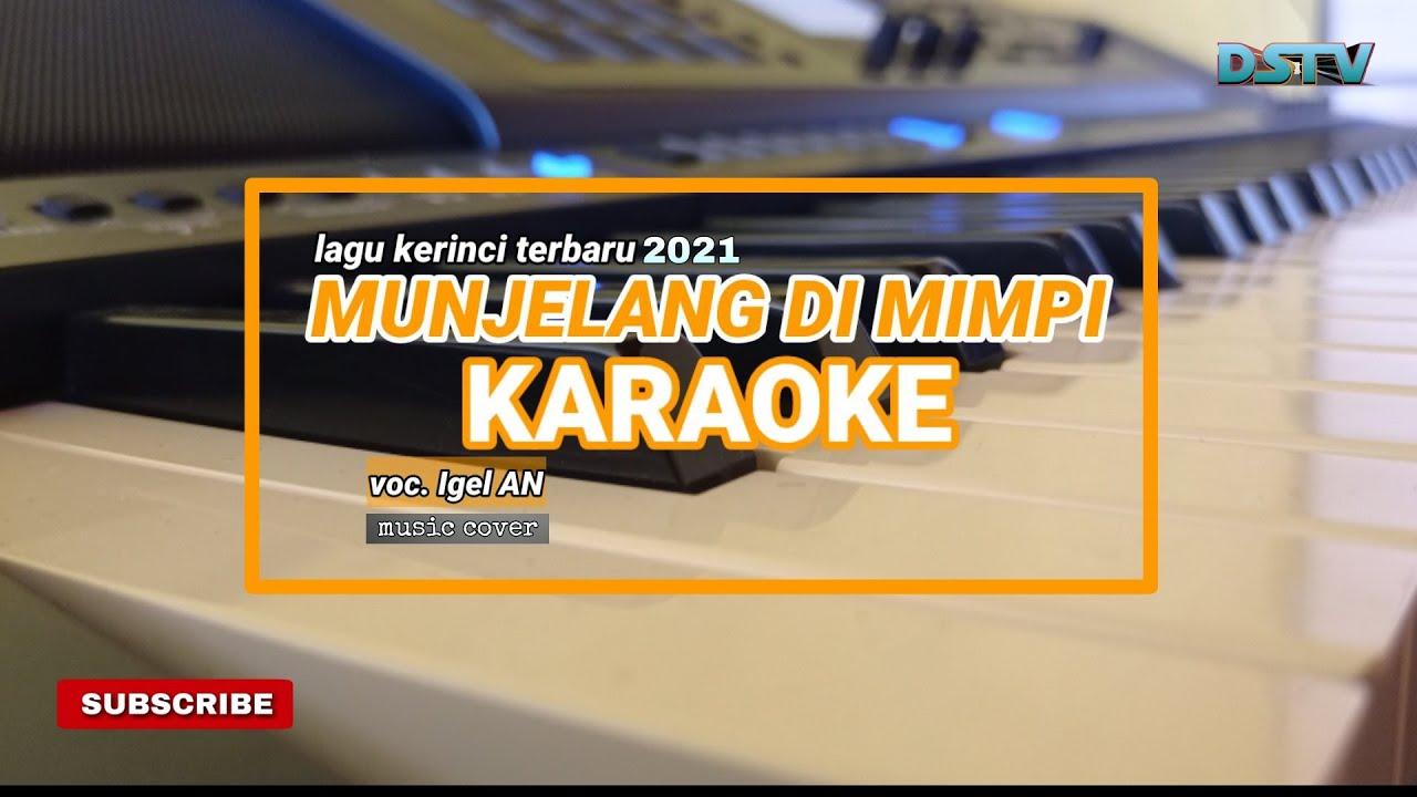 MUNJELANG DI MIMPI KARAOKE  lagu kerinci terbaru 2021