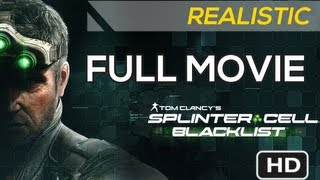 SPLINTER CELL: BLACKLIST - FULL MOVIE [HD] - Complete Walkthrough (Realistic Difficulty)