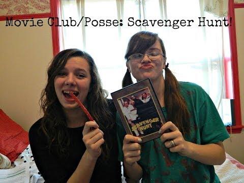 Movie Club/Posse: Scavenger Hunt!