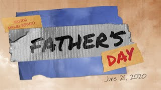 Father's Day - June 21, 2020