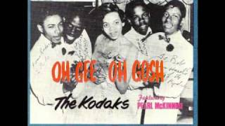The Kodaks - Oh Gee Oh Gosh (ALTERNATE TAKE)