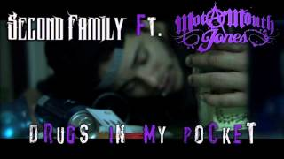 Drugs In My Pocket ft. MotaMouth Jones (Prod. by K.E. on the Track) | SecondFamilyFirst.com