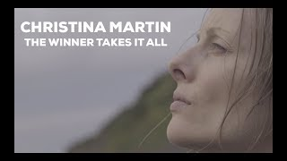 Christina Martin - The Winner Takes It All