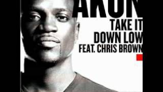 Akon feat. Chris Brown - Take It Down Low [OFFICIAL NEW 2011 SONG]