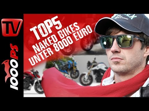 Top 5 - Naked Bikes unter 8000 Euro - riesige Auswahl