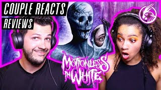 """COUPLE REACTS - Motionless In White """"Thoughts & Prayers"""" - REACTION / REVIEW"""