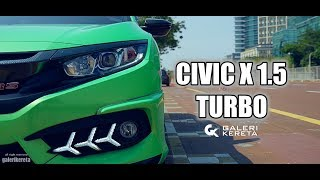 Honda Civic 1.5 Turbo FC Modified - BERBALOI KE BELI?