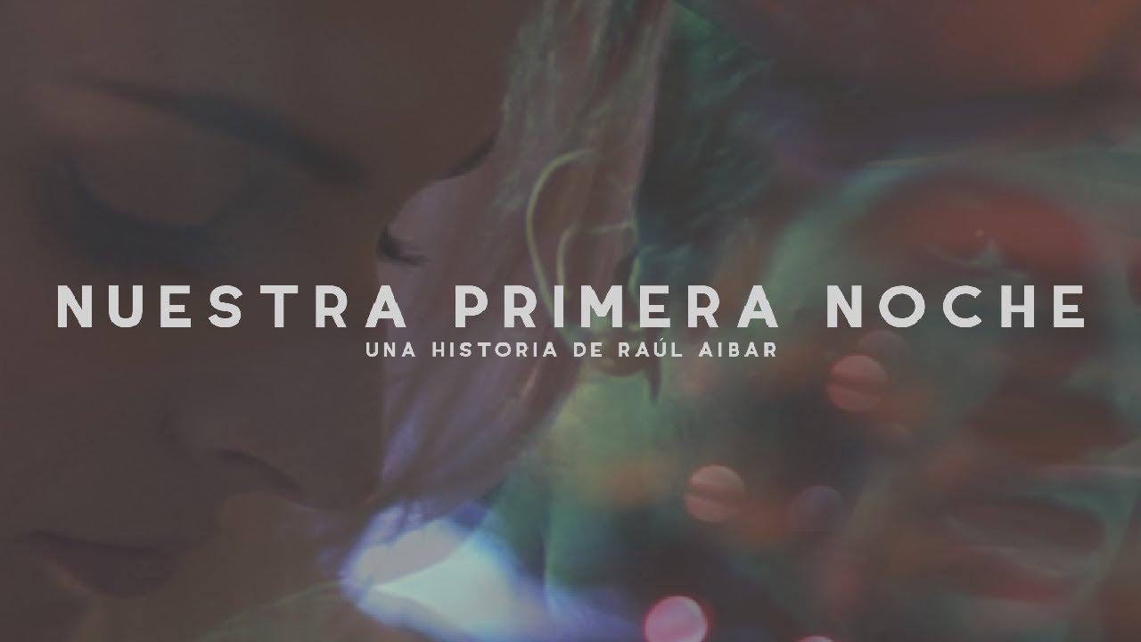 Download Nuestra primera noche - Cortometraje (2018)