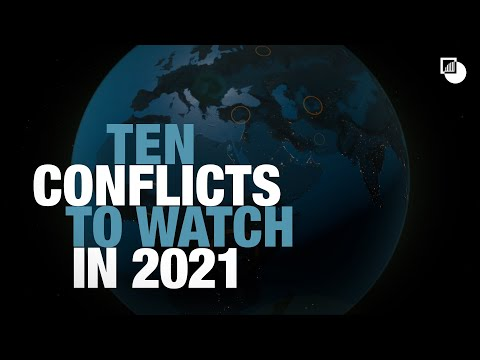 10 Conflicts to Watch in 2021