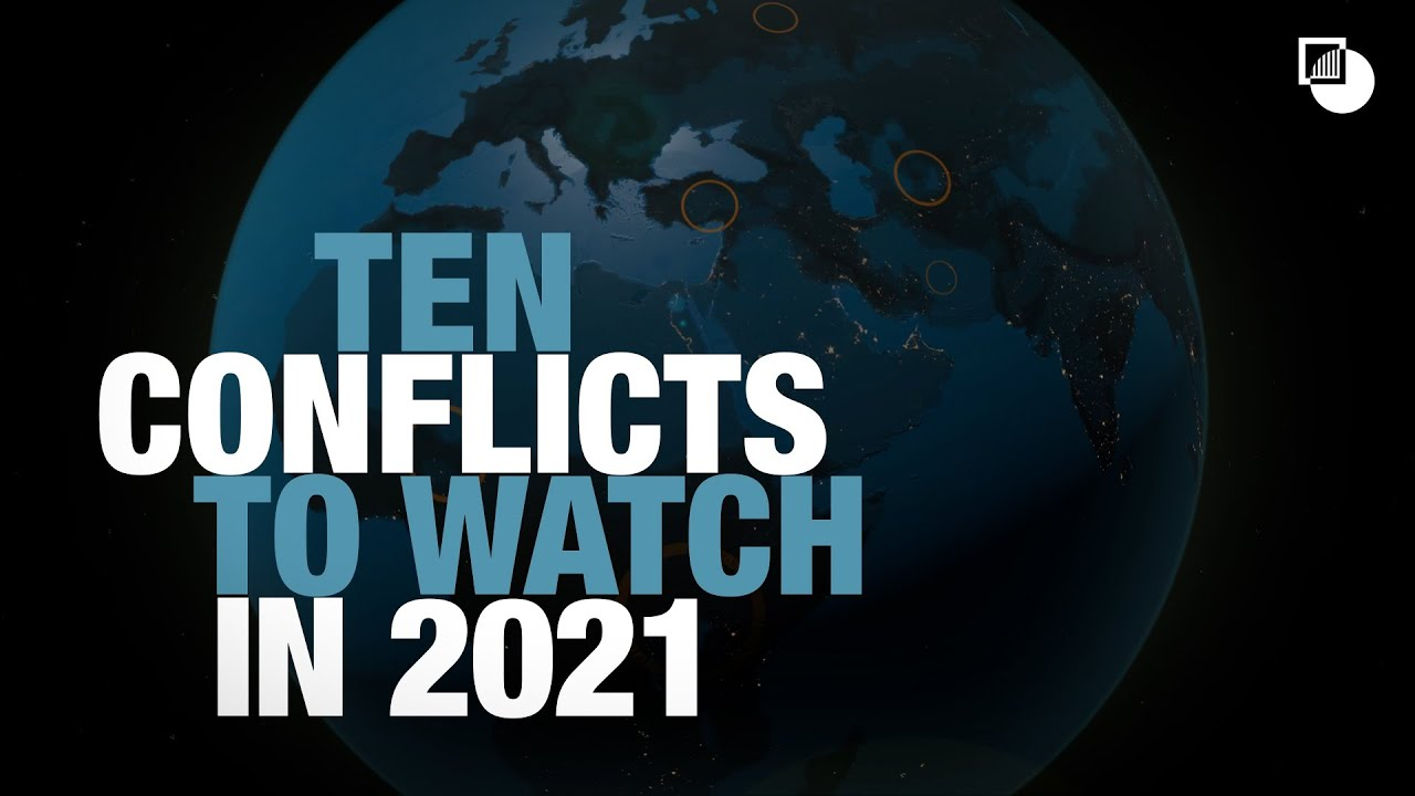Download 10 Conflicts to Watch in 2021